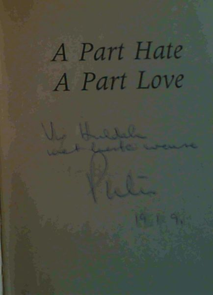 Image for A Part Hate, A Part Love : The Biography of Evita Bezuidenhout