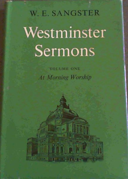 Image for Westminster Sermons : Volume One - At Morning Worship