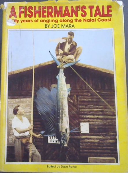 Image for A Fisherman's Tale : Fifty Years of angling along the Natal Coast