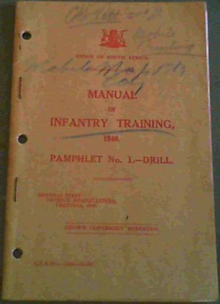 Image for Manual of Infantry Training 1940. Pamphlet No. 1 - Drill