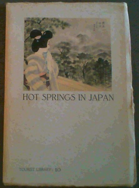 Image for Hot Springs in Japan (Tourist Library 10)