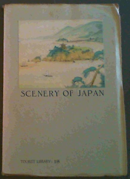 Image for Scenery of Japan (Tourist Library 18)
