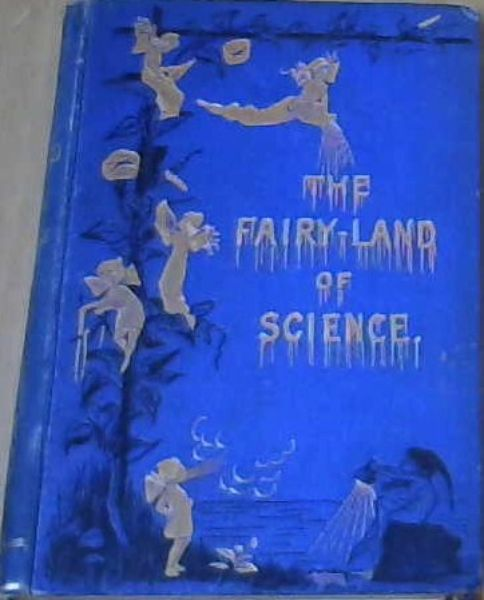 Image for The Fairy-Land of Science
