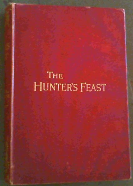 Image for The Hunters' Feast or Conversations Around the Camp-Fire