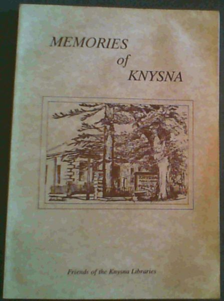 Image for Memories of Knysna: Personal reminiscences