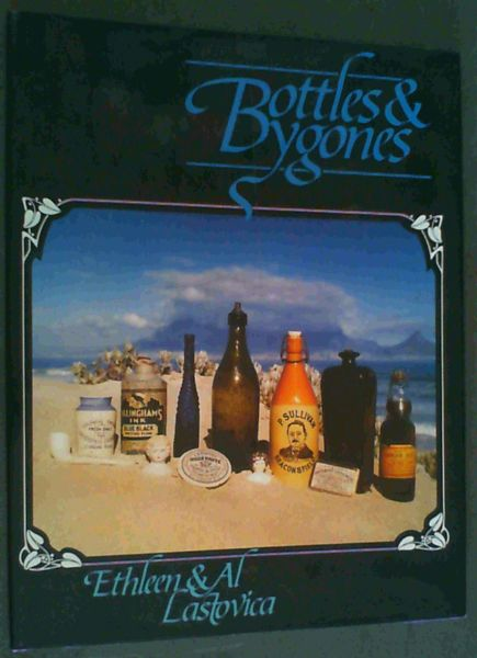 Image for Bottles & Bygones; A guide for South African collectors