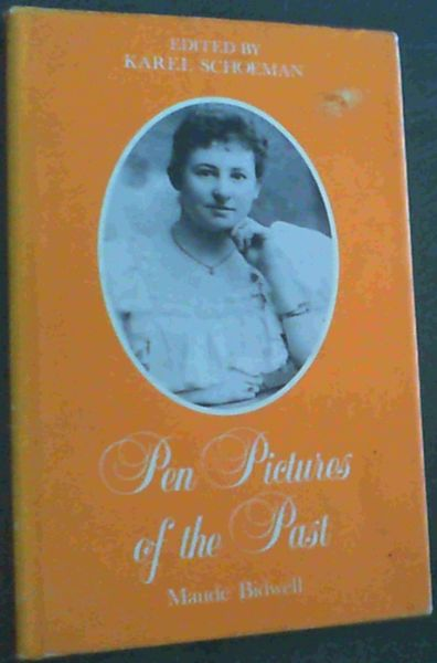 Image for Pen Pictures of the Past (Maude Bidwell)
