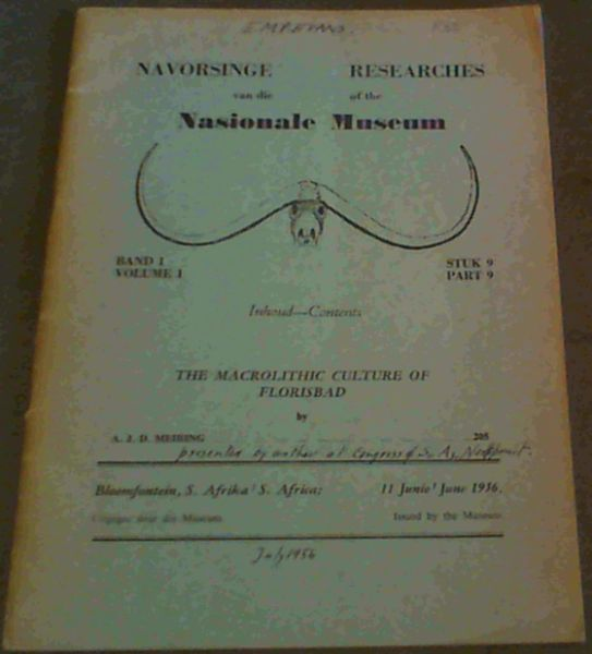 Image for Navorsinge van die Nasionale Museum / Researches of the Nasionale Museum Band / Volume    Stuk/ Part 9 : The Macrolithic Culture of Florisbad - 11 June / June 1956