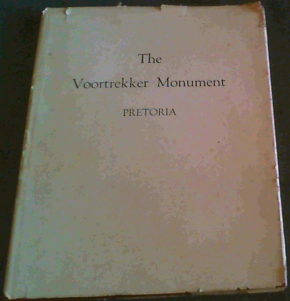 Image for The Voortrekker Monument Pretoria Official guide