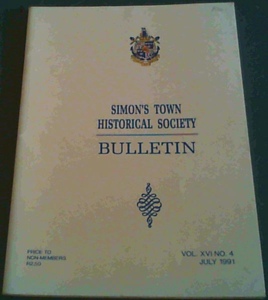Image for Simon's Town Historical Society: Bulletin Vol  XVI No 4 July 1991