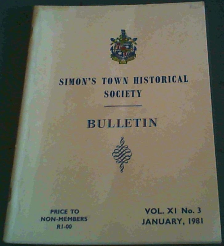 Image for Simon's Town Historical Society: Bulletin Vol XI No 3 January, 1981