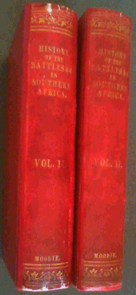 Image for The History of the Battles and Adventures of The British, the Boers, and the Zulus, &c., in Southern Africa from the time of Pharaoh Necho, to 1880 with copious chronology - 2 Volumes