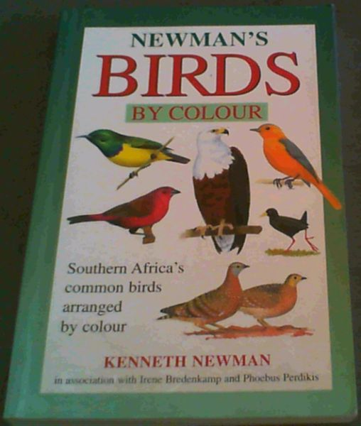Image for Newman's Birds By Colour : Southern Africa's Common Birds Arranged by Colour