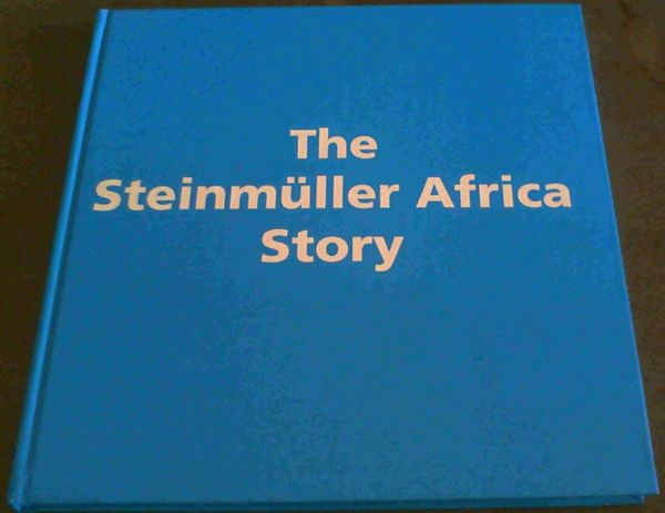 Image for The Steinm??ller Africa Story / Steinm??ller Africa Chefs of Steel