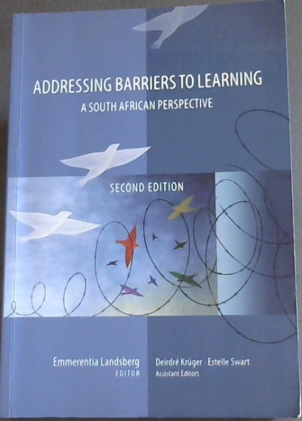 Image for Addressing Barriers To Learning: A South African Perspective