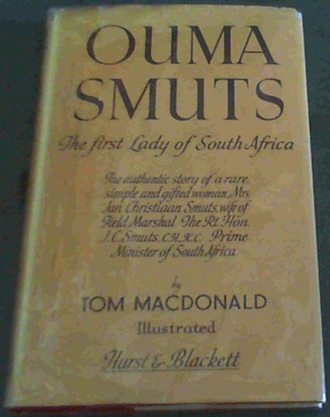 Image for Ouma Smuts, The first lady of South Africa