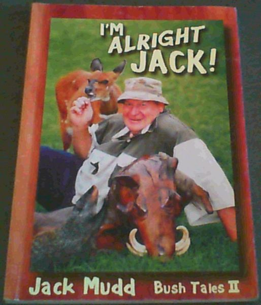 Image for I'm  Alright  Jack; Bush  Tales  ll