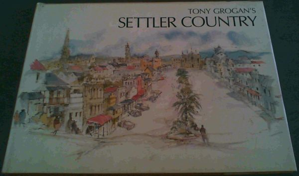 Image for Tony Grogan's Settler country