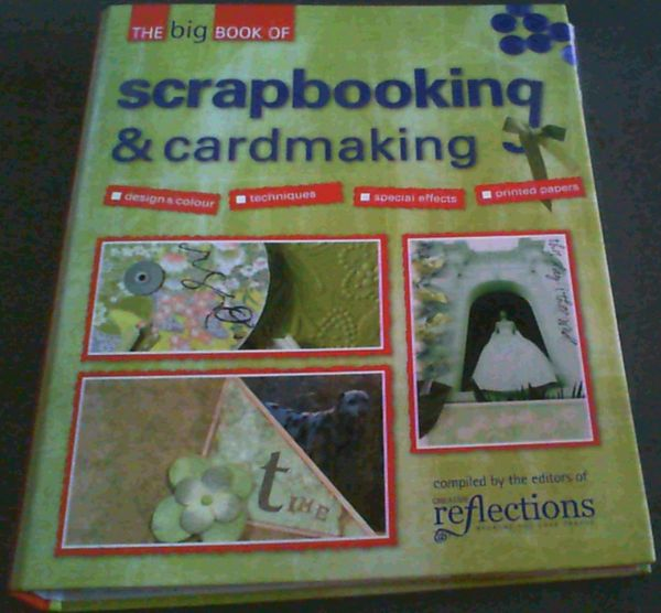 Image for The Big Book of Scrapbooking & Cardmaking