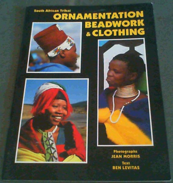 Image for South African Tribal Ornamentation, Beadwork & Clothing
