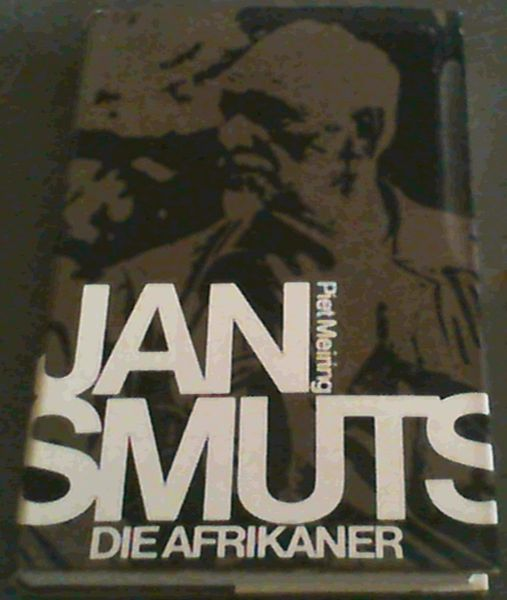 Image for Jan Smuts Die Afrikaner