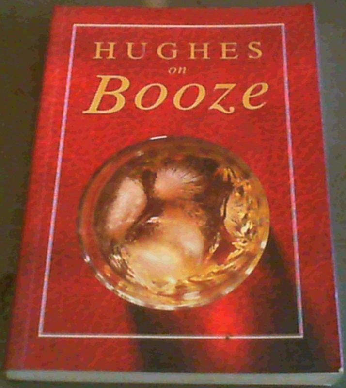 Image for Hughes on Booze