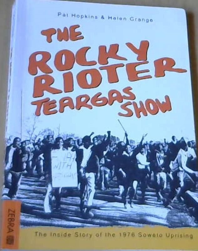 Image for The Rocky Rioter Teargas Show