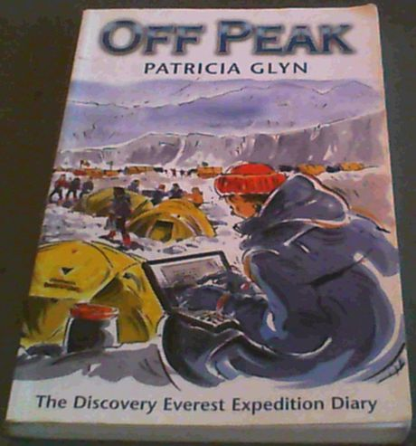 Image for Off Peak; the Discovery Everest Expedition Diary