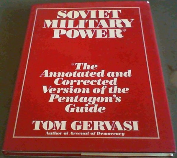 Image for Soviet Military Power: The Annotated and Corrected Version of the Pentagon's Guide