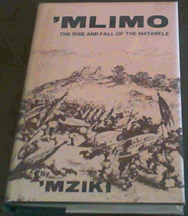 Image for Mlimo : The Rise and Fall of Matabele