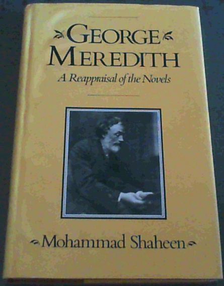 Image for George Meredith: A Reappraisal of the Novels