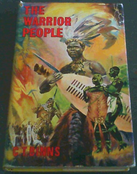 Image for The warrior people: Zulu origins, customs, and witchcraft