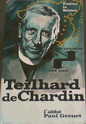 Image for Teilhard de Chardin : The Man and his Theories