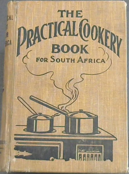 Image for The Practical Cookery Book for South Africa