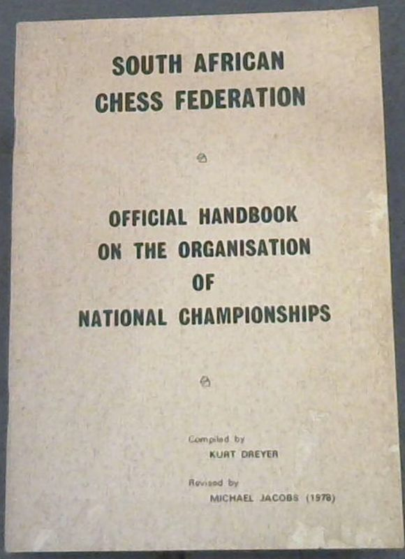 Image for South African Chess Federation : Official Handbook on the Organisation of National Championships