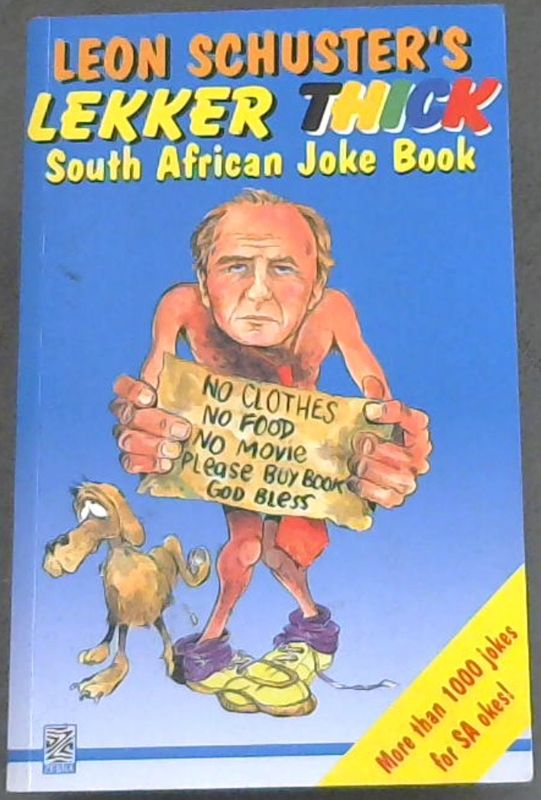 Image for The Leon Schuster's Lekker Thick South African Joke Book