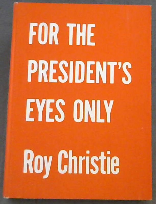 Image for For  The  President's  Eyes  Only