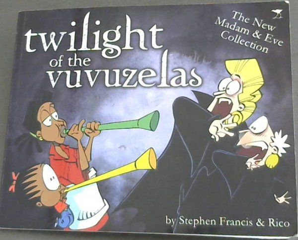 Image for Twilight of the Vuvuzelas (MADAM AND EVE)