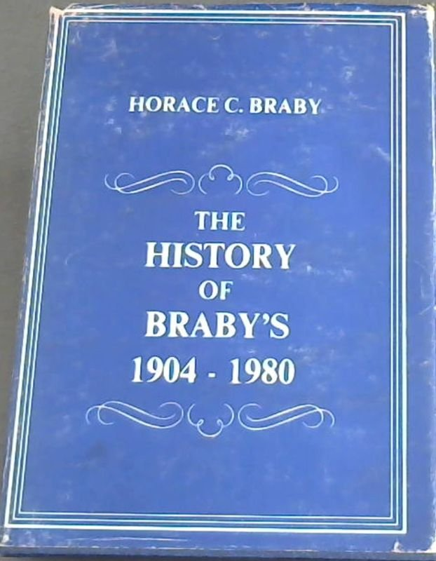 Image for The History of Braby's 1904-1980