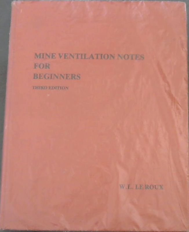 Image for Mine Ventilation Notes for Beginners