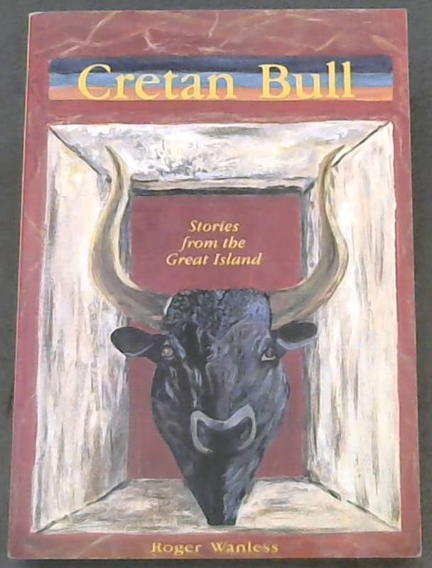 Image for Cretan Bull : Stories from the Great Island