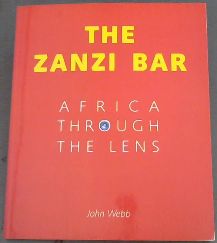 Image for The Zanzi Bar: Africa through the Lens