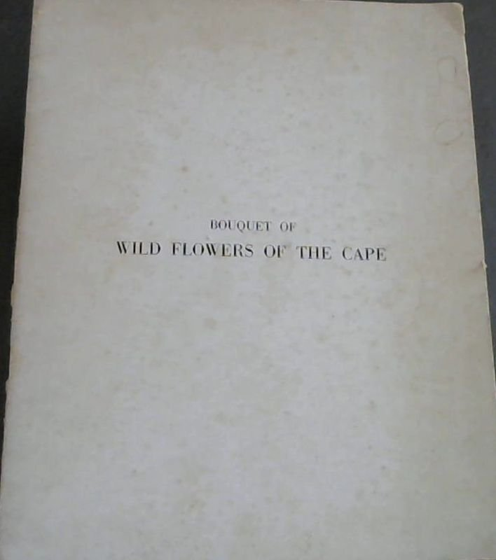 Image for Bouquet  Of  Wild  Flowers  Of  The  Cape