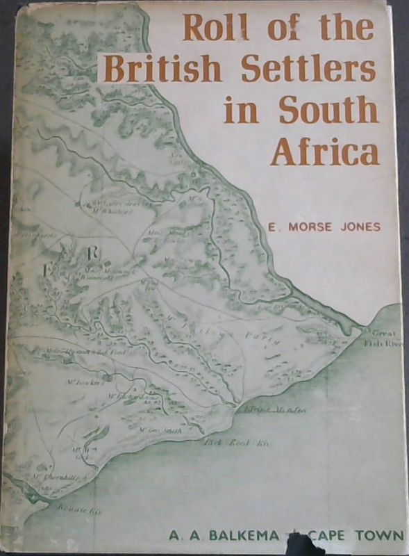 Image for Roll of the British Settlers in South Africa : part 1 up to 1826
