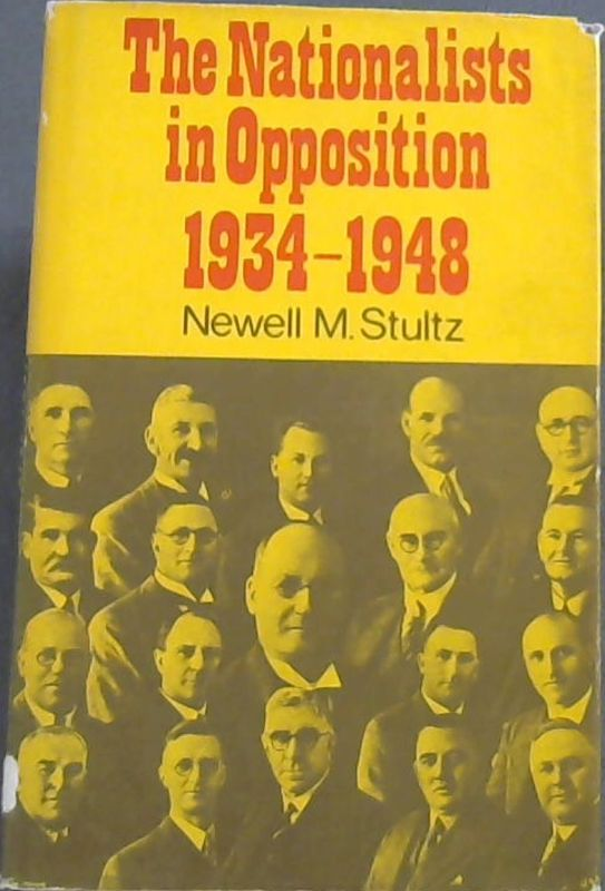 Image for The Nationalists in Opposition 1934 - 1948