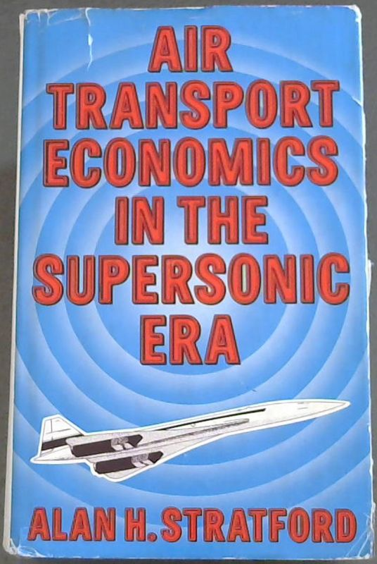 Image for Air Transport Economics In The Supersonic Era