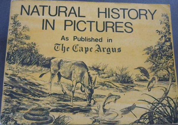 Image for Natural History in Pictures As Published in The Cape Argus