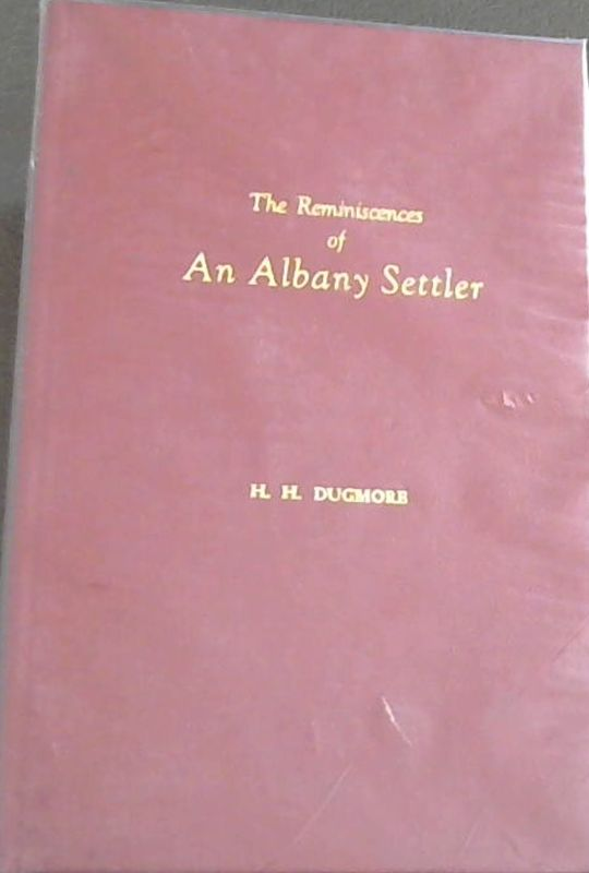 Image for The Reminiscences of an Albany Settler