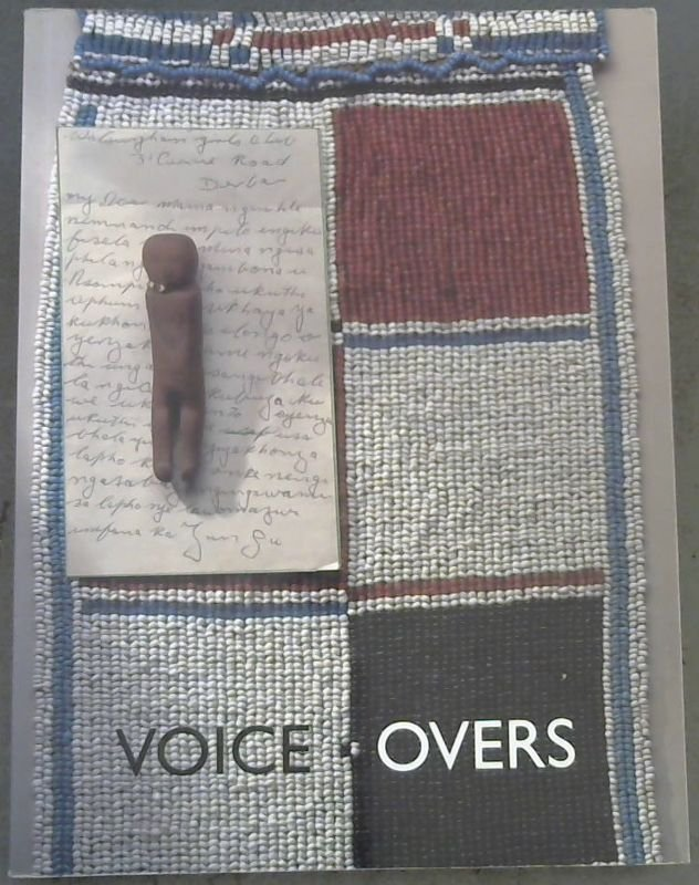 Image for Voice-Overs: Wits Writings Exploring African Artworks- Standard Bank African Art Collection, University of the Witwatersrand Art Galleries