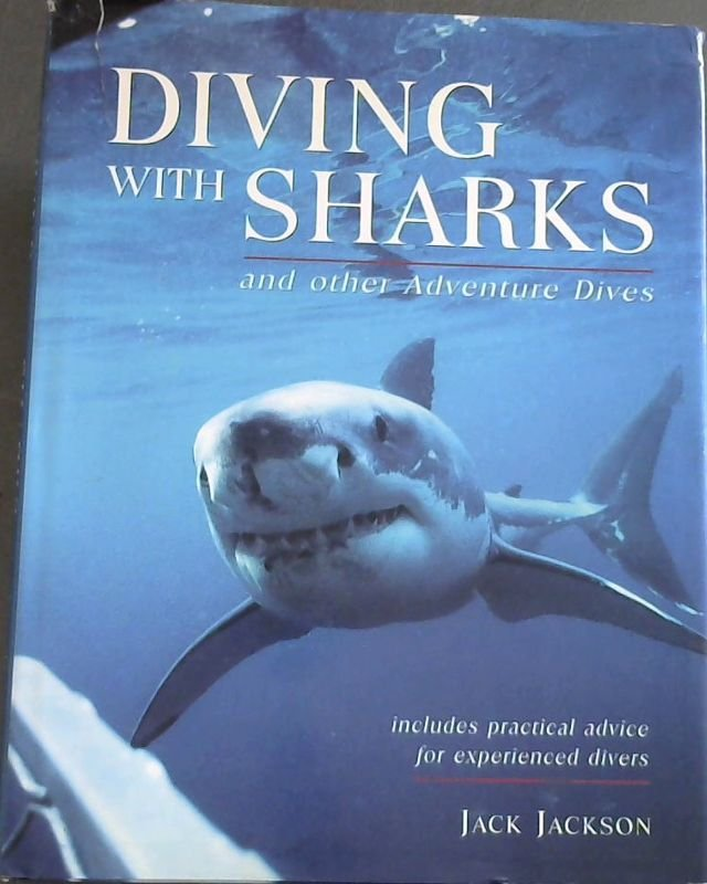 Image for Diving with Sharks and Other Adventure Dives